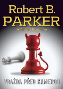 Vražda před kamerou Robert B. Parker