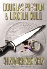 Douglas Preston & Lincoln Child Chladnokrevná msta