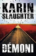 Karin Slaughter Démoni