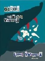 Garou - Ovce znovu vyšetřují