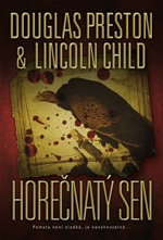 Horečnatý sen Douglas Preston & Lincoln Child