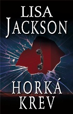 Lisa Jackson Horká krev