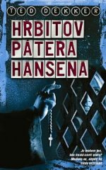 Hřbitova pátera Hansena