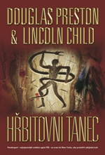 Douglas Preston Lincoln Child Hřbitovní tanec