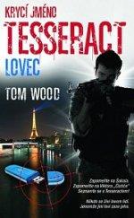 Krycí jméno Tesseract Lovec