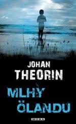 Johan Theorin Mlhy Ölandu