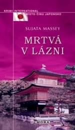 Sujata Massey Mrtvá v lázni