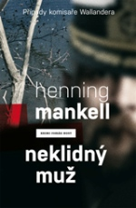 Henning Mankell Neklidný muž
