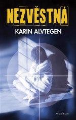 Karin Alvtegen Nezvěstná