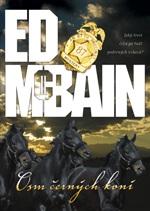 Ed McBain Osm černých koní