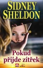 Sidney Sheldon Pokud přijde zítřek