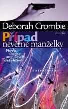 Deborah Crombie Případ nevěrné manželky