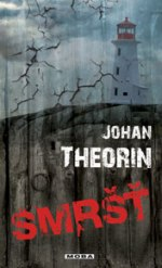 Johan Theorin Smršť