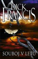 Dick Francis Souboj v letu