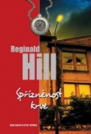 Reginald Hill Spřízněnost krve