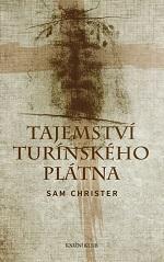 Sam Christer Tajemství turínského plátna