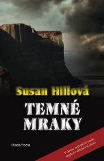 Susan Hillová Temné mraky