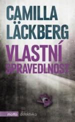 Camilla Läckberg Vlastní spravedlnost