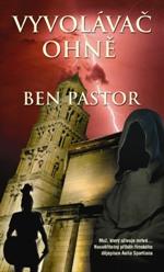Ben Pastor Vyvolávač ohně