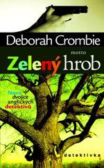 Deborah Crombie Zelený hrob