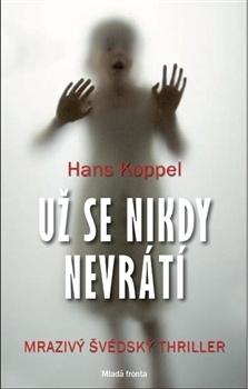 Hans Koppel Už se nikdy nevrátí