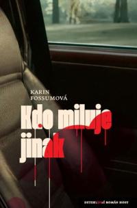 Karin Fossumová Kdo miluje jinak