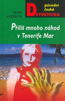 Příliš mnoho náhod v Tenerife Mar