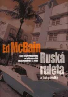 Ed McBain Ruská ruleta a jiné povídky