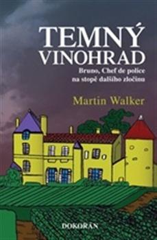 Martin Walker Temný vinohrad