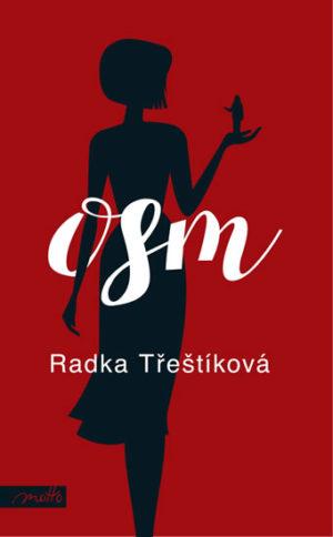 obálka knihy: Radka Třeštíková Osm