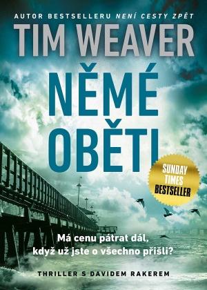 Tim Weaver Němé oběti