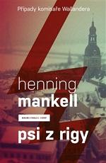 Henning Mankell Psi z Rigy