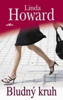 Linda Howard Bludný kruh