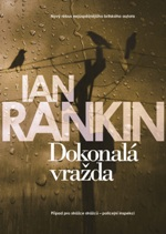 Ian Rankin Dokonalá vražda