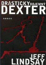 Jeff Lindsay Drasticky dojemný Dexter