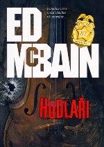 Ed McBain Hudlaři