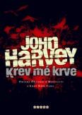 John Harvey Krev mé krve