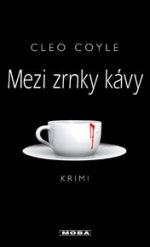Cleo Coyle Mezi zrnky kávy