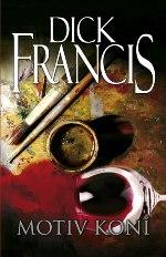 Dick Francis Motiv koní
