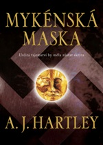 A. J. Hartley Mykenská maska