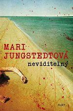 Mari Jungstedtová Neviditelný
