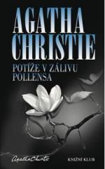 Agatha Christie Potíže v zálivu Pollensa