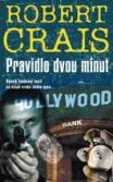Robert Crais Pravidlo dvou minut