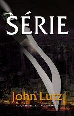 John Lutz Série