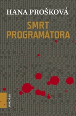 Hana Prošková Smrt programátora
