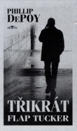 Phillip DePoy Třikrát Flap Tucker