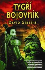 David Gibbins Tygří bojovník