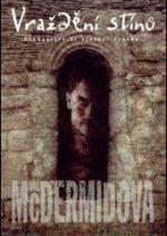 Val McDermidová Vraždění stínů