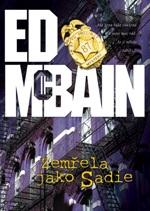 Ed McBain Zemřela jako Sadie