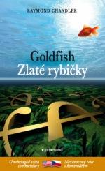 Raymond Chandler Zlaté rybičky